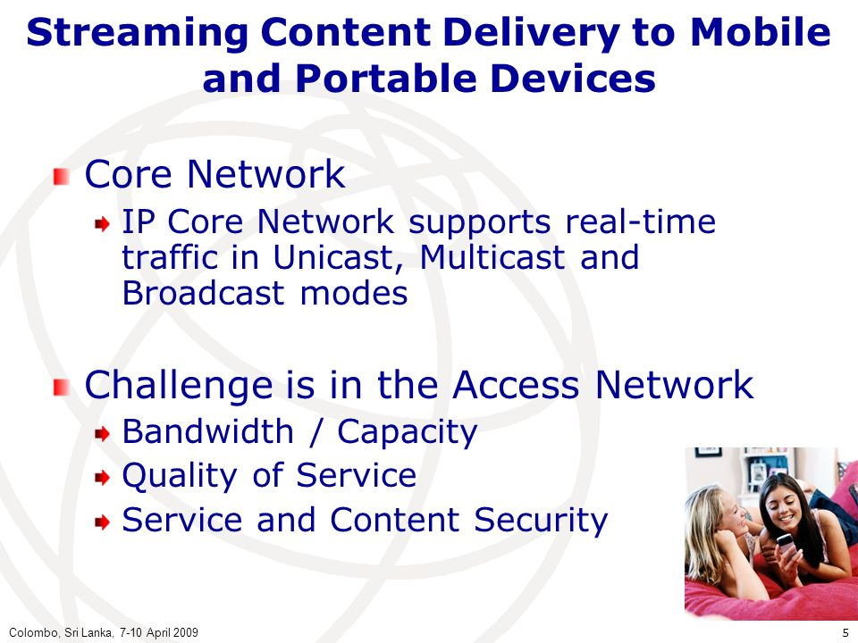 Streaming Content Delivery to Mobile and Portable Devices