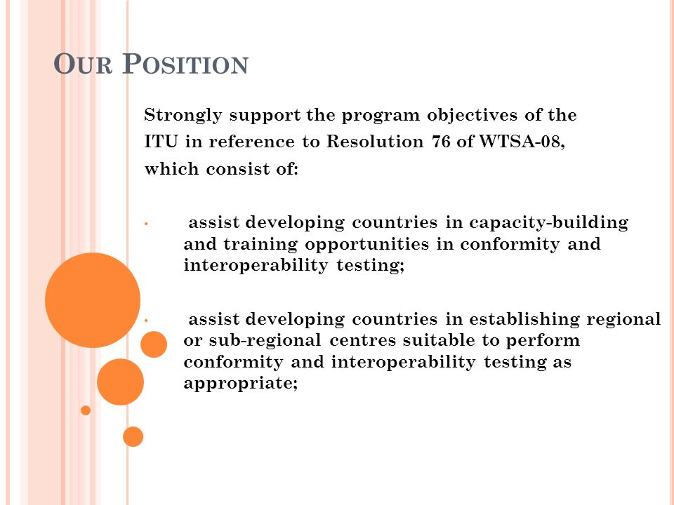 Our Position Strongly support the program objectives of the