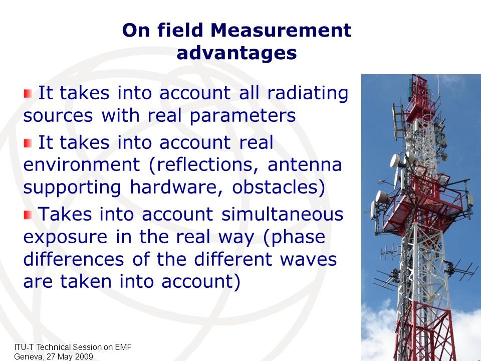 On field Measurement advantages