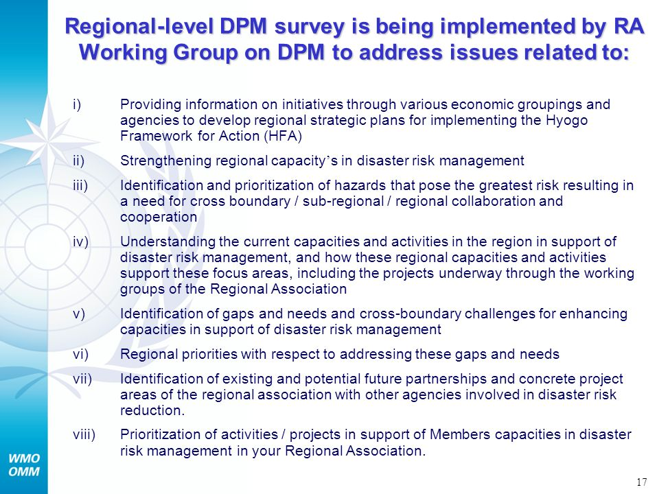 Regional-level DPM survey is being implemented by RA Working Group on DPM to address issues related to: