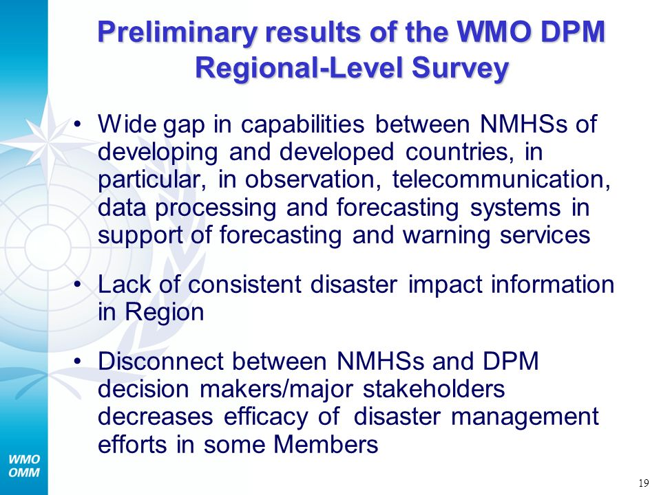 Preliminary results of the WMO DPM Regional-Level Survey