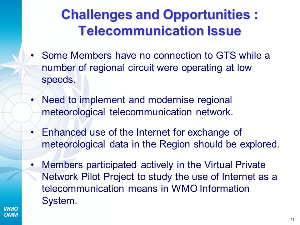 Challenges and Opportunities : Telecommunication Issue