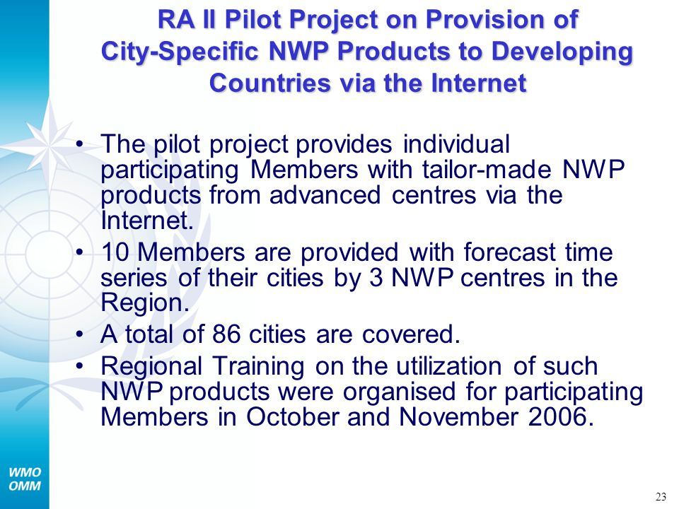 RA II Pilot Project on Provision of City-Specific NWP Products to Developing Countries via the Internet
