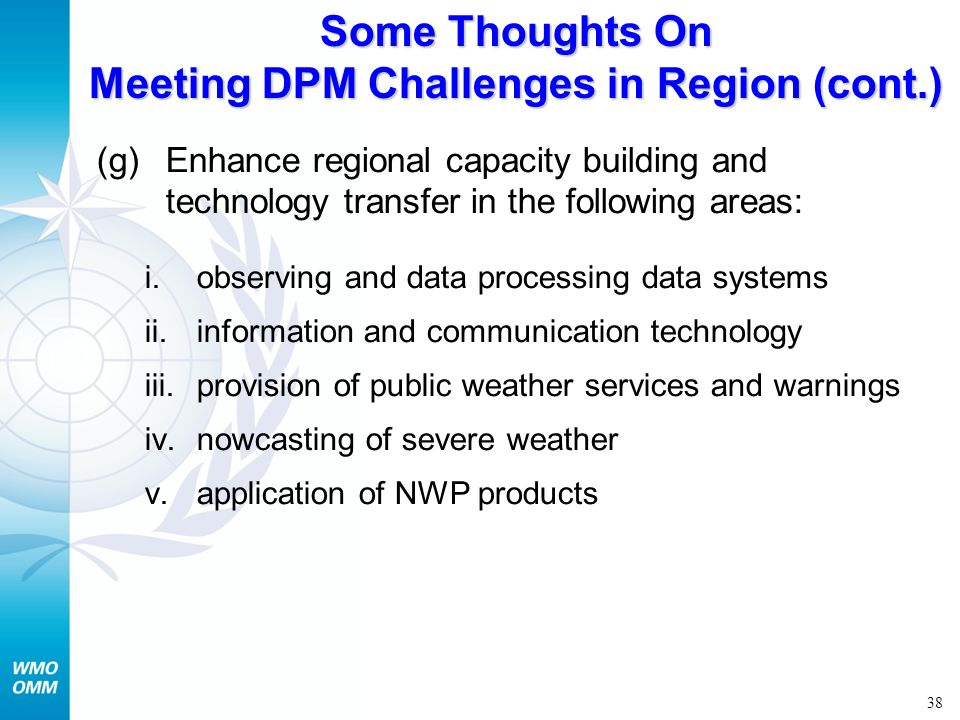 Some Thoughts On Meeting DPM Challenges in Region (cont.)