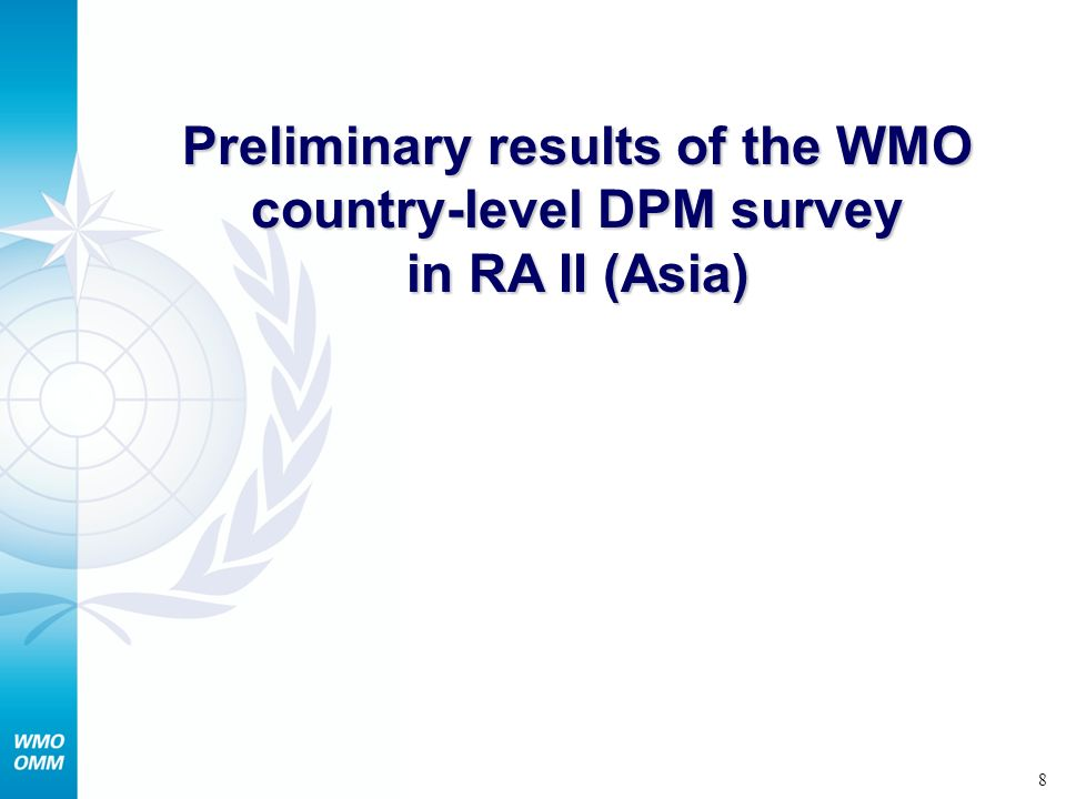 Preliminary results of the WMO country-level DPM survey in RA II (Asia)