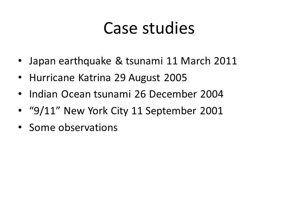 Case studies Japan earthquake & tsunami 11 March 2011