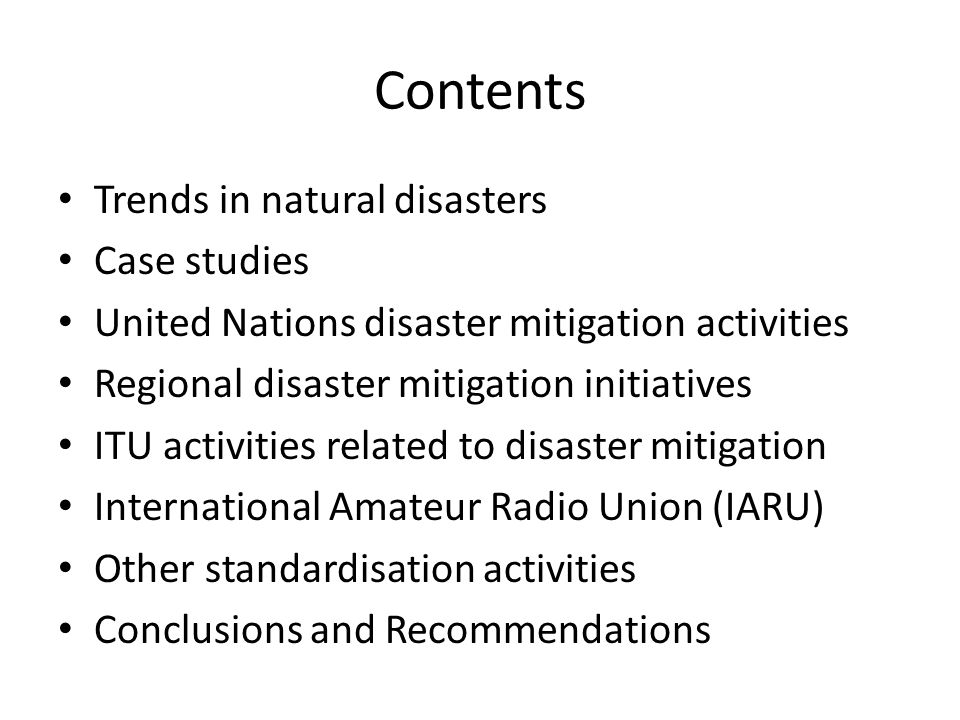 Contents Trends in natural disasters Case studies