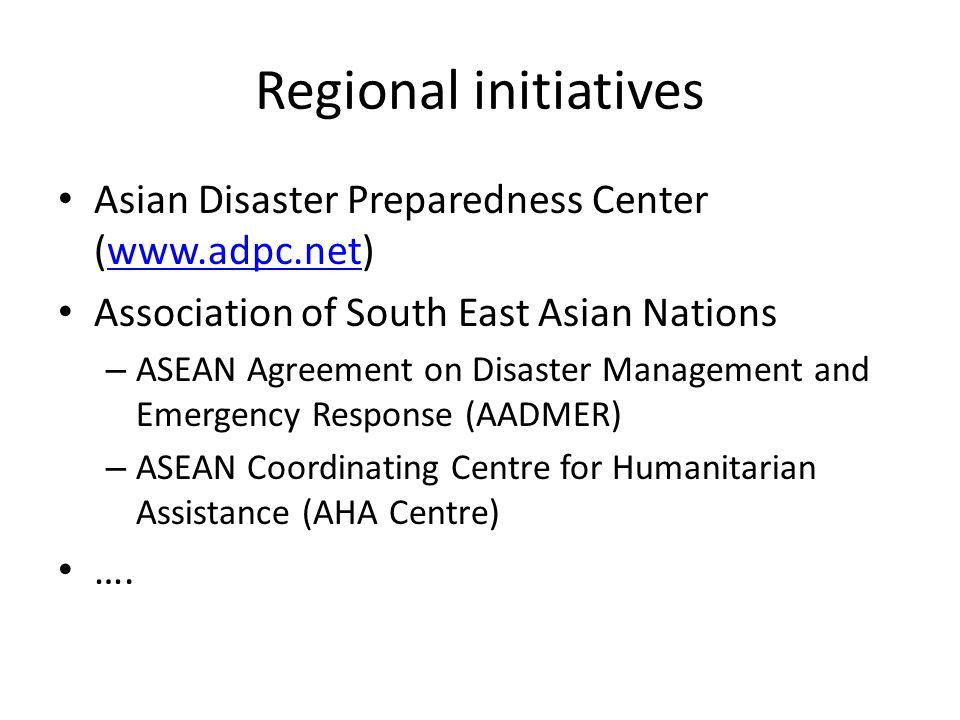 Regional initiatives Asian Disaster Preparedness Center (www.adpc.net)