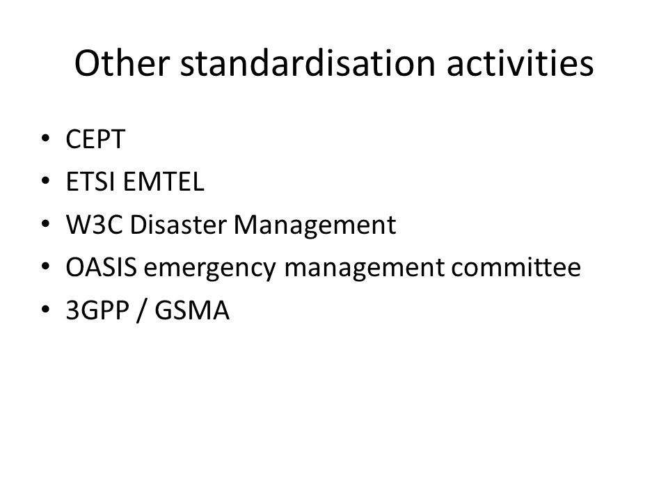 Other standardisation activities
