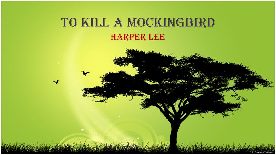 a summary of harper lees novel to kill a mockingbird Go set a watchman is a novel by harper lee published on july 14, 2015 by harpercollins, united states and william heinemann, united kingdom although written before her first and only other published novel, the pulitzer prize-winning to kill a mockingbird and initially promoted by its.