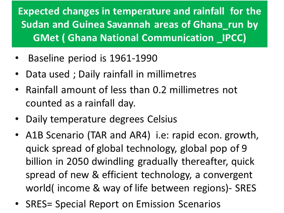 Expected changes in temperature and rainfall for the Sudan and Guinea Savannah areas of Ghana_run by GMet ( Ghana National Communication _IPCC)