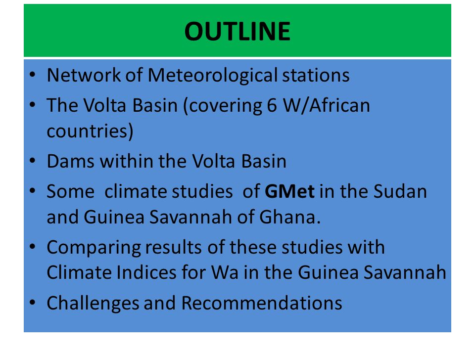 OUTLINE Network of Meteorological stations
