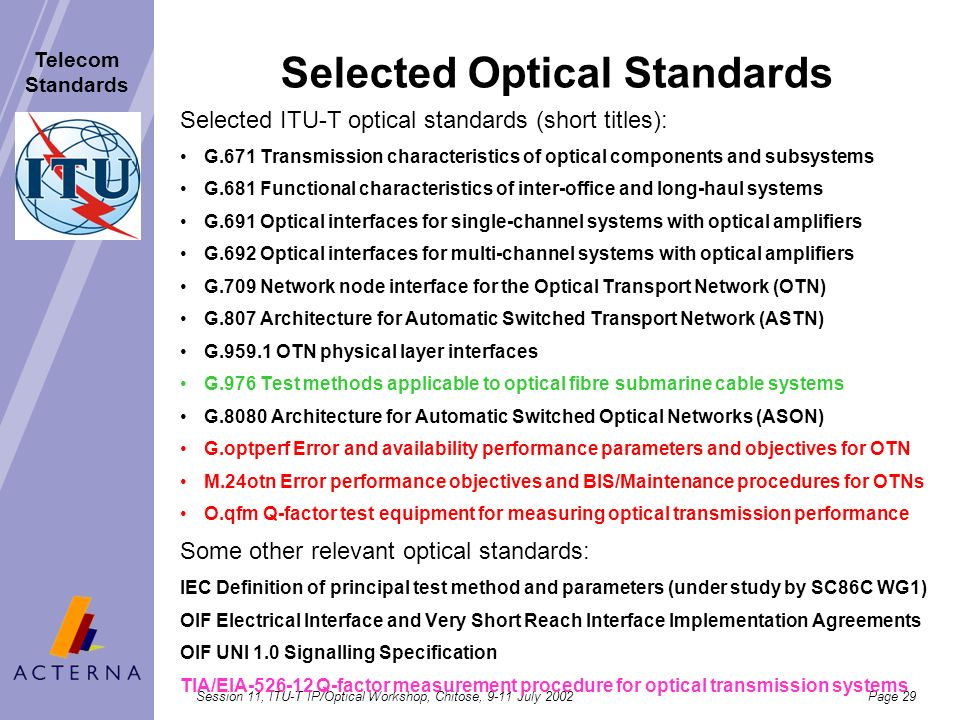 Selected Optical Standards