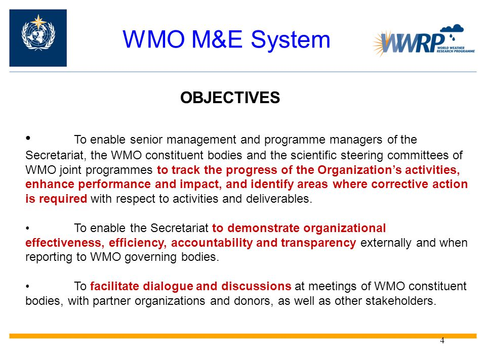 WMO M&E System OBJECTIVES