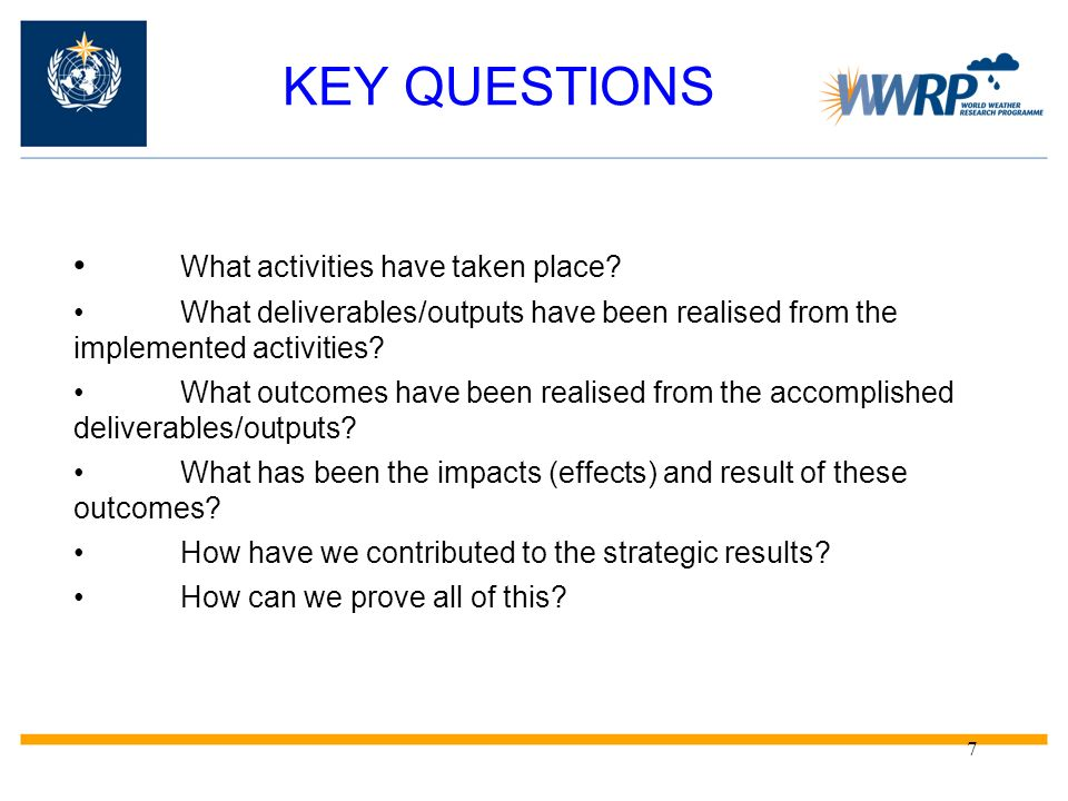 KEY QUESTIONS • What activities have taken place