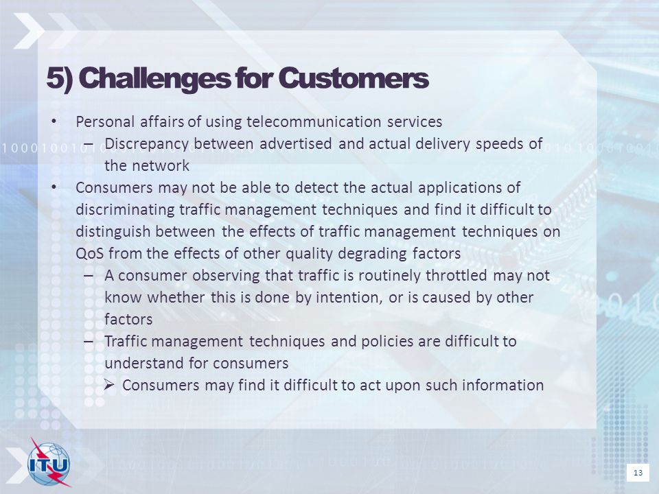 5) Challenges for Customers