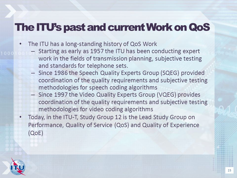 The ITU's past and current Work on QoS