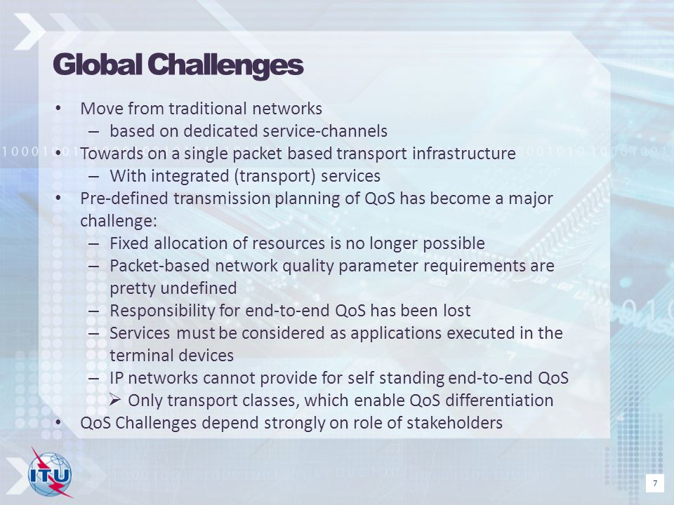 Global Challenges Move from traditional networks