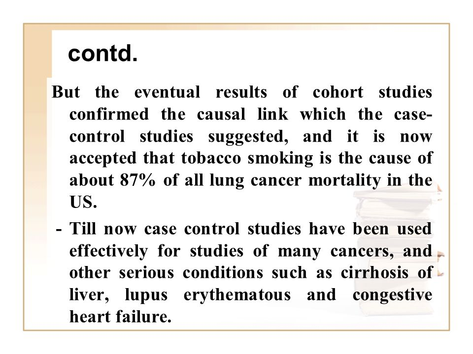 case control studies on smoking and lung cancer Decisions regarding which study design to use rest  if you wanted to study the association between smoking and lung cancer,  case-control studies can be.