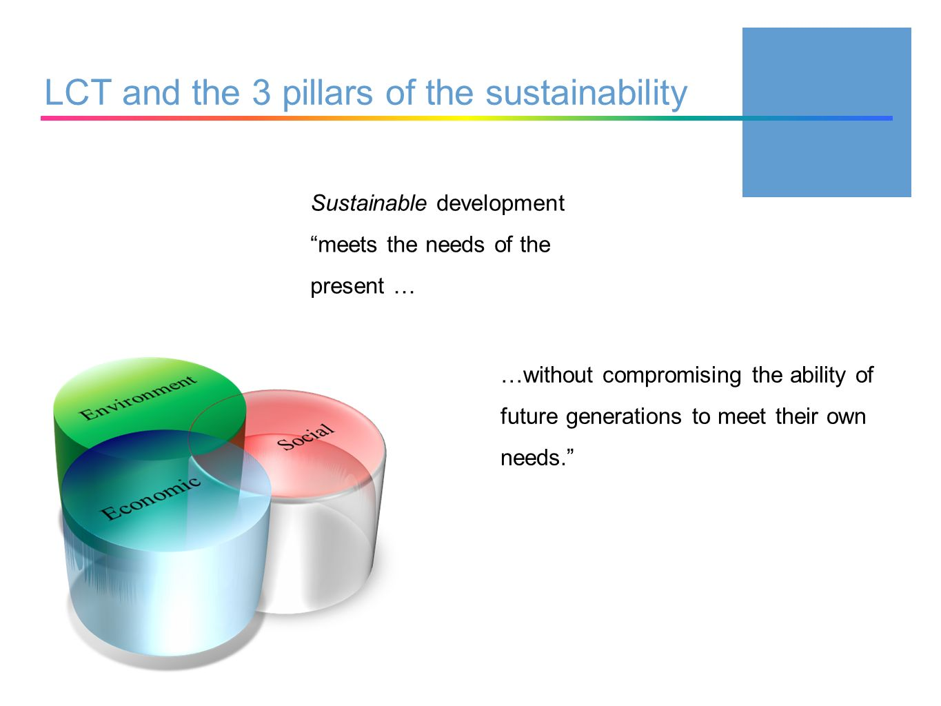 LCT and the 3 pillars of the sustainability
