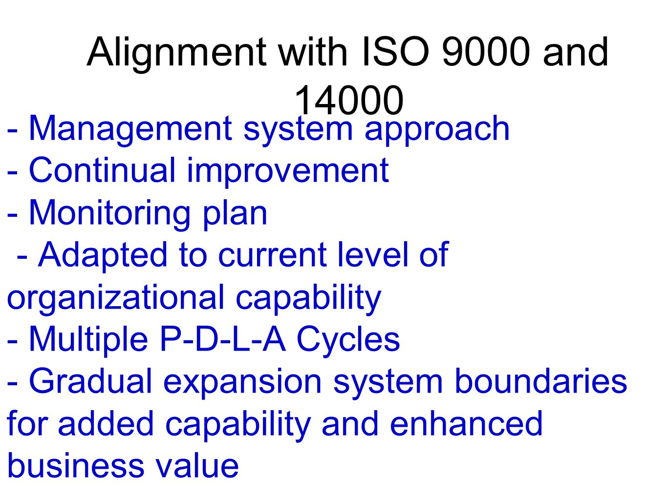 Alignment with ISO 9000 and 14000