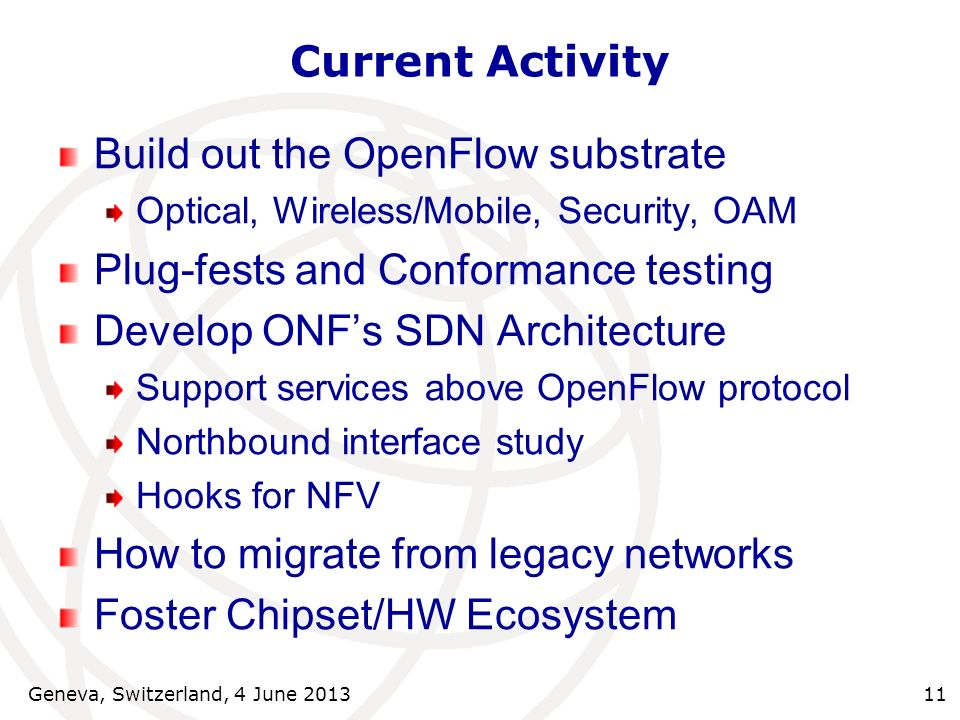 Build out the OpenFlow substrate Plug-fests and Conformance testing