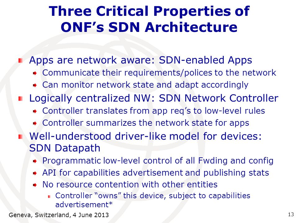 Three Critical Properties of ONF's SDN Architecture