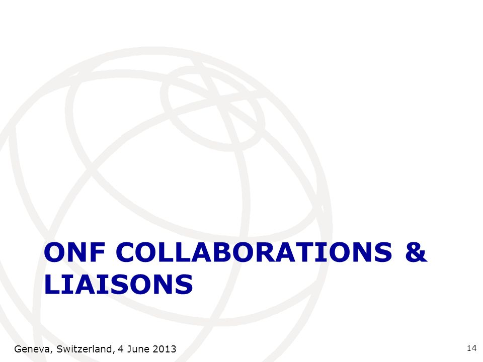 ONF Collaborations & LIAISONs