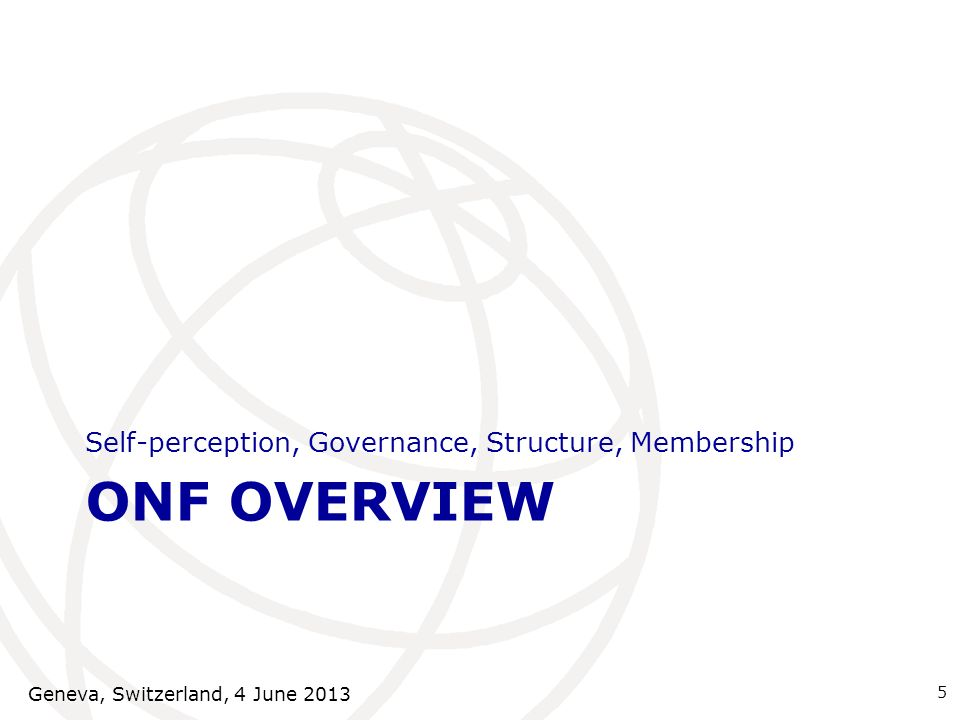 ONF Overview Self-perception, Governance, Structure, Membership