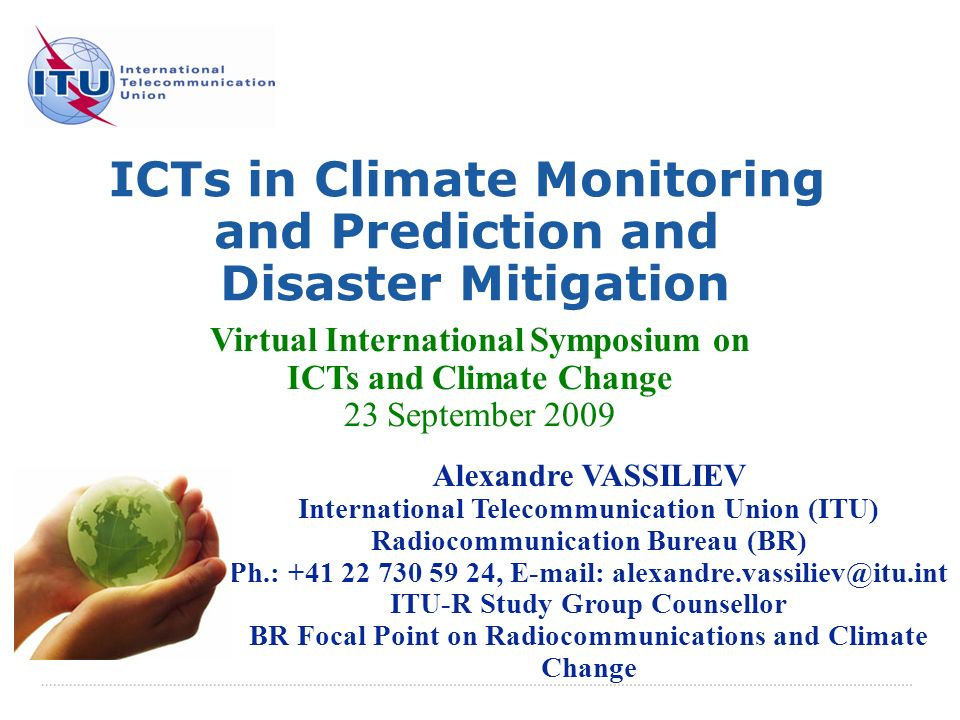 ICTs in Climate Monitoring and Prediction and Disaster Mitigation