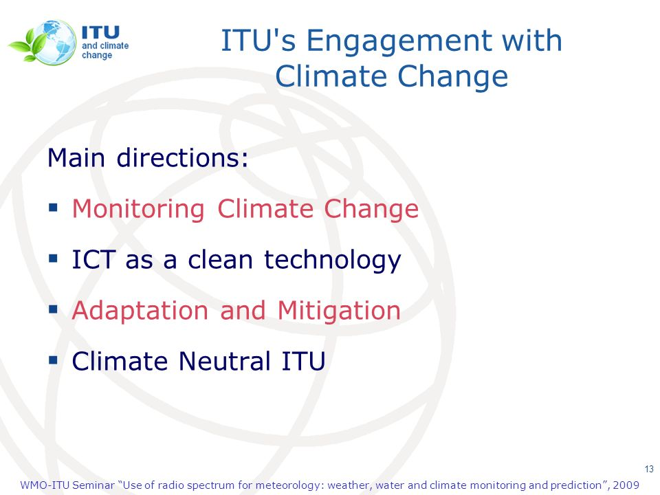 ITU s Engagement with Climate Change