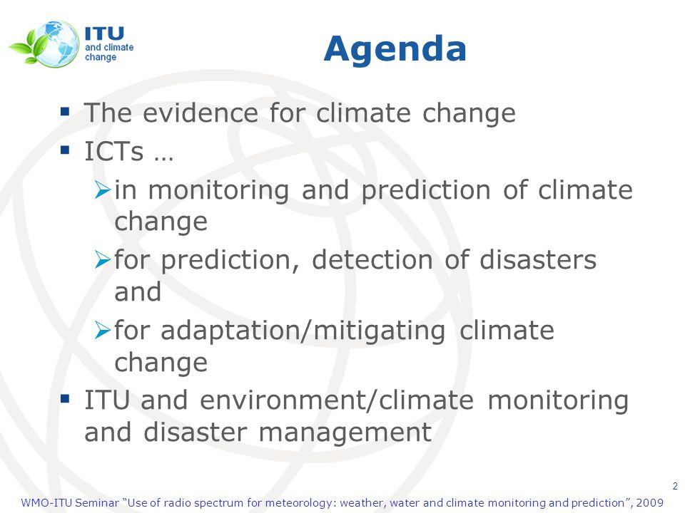 Agenda The evidence for climate change ICTs …