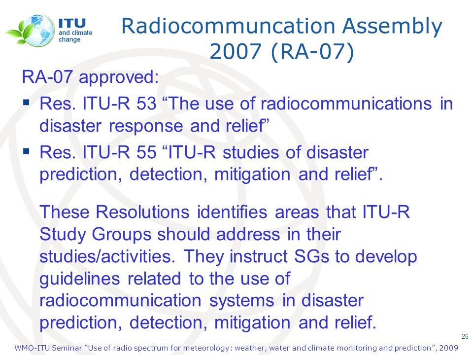 Radiocommuncation Assembly 2007 (RA-07)