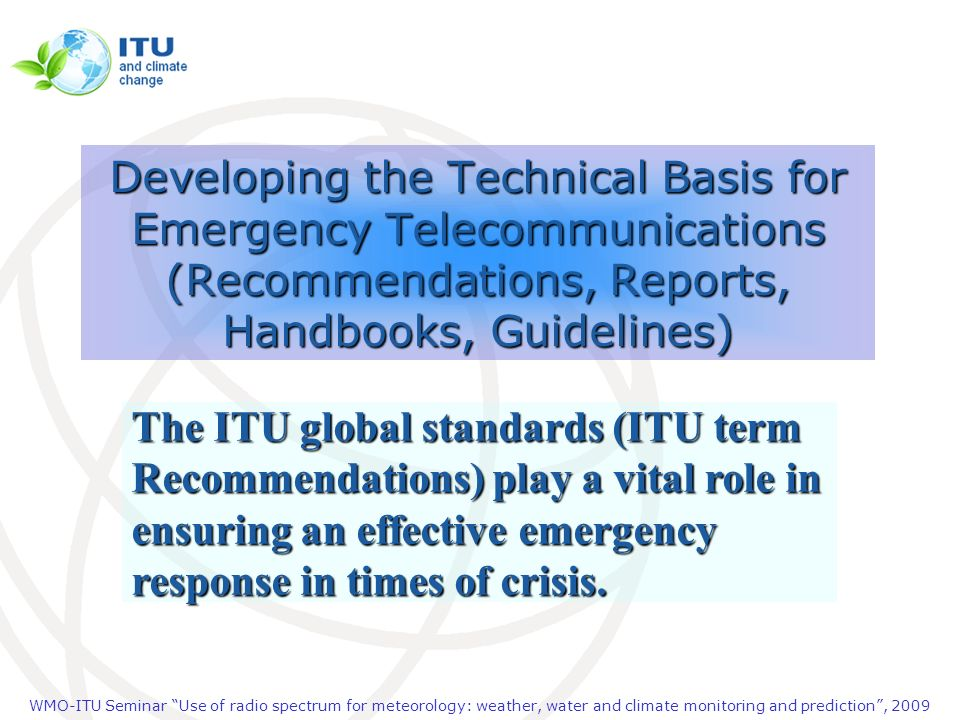 Developing the Technical Basis for Emergency Telecommunications (Recommendations, Reports, Handbooks, Guidelines)