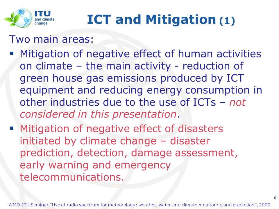 ICT and Mitigation (1) Two main areas: