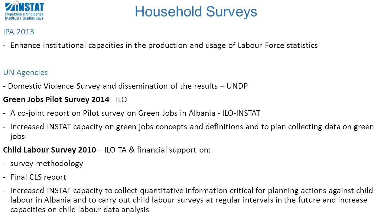 Instat national institute of statistics of albania ppt for Household survey questionnaire design