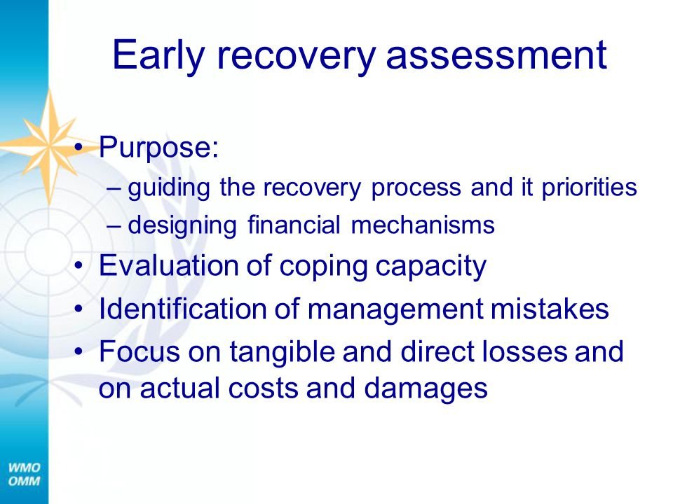 Early recovery assessment