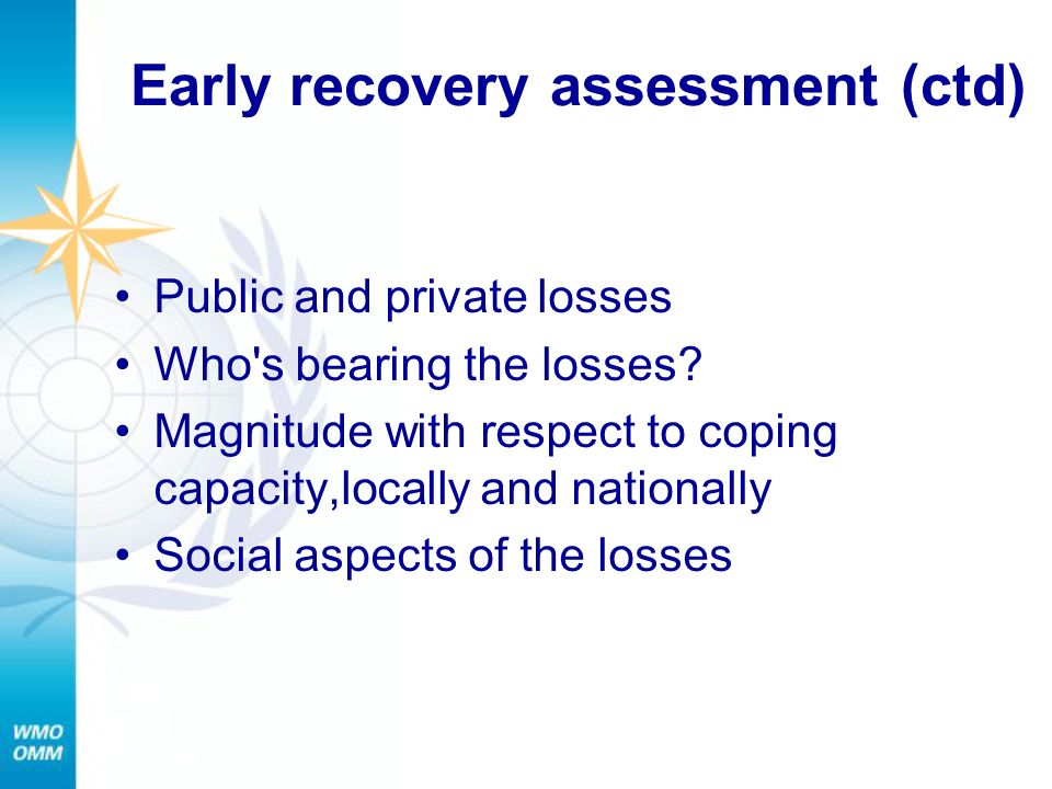 Early recovery assessment (ctd)