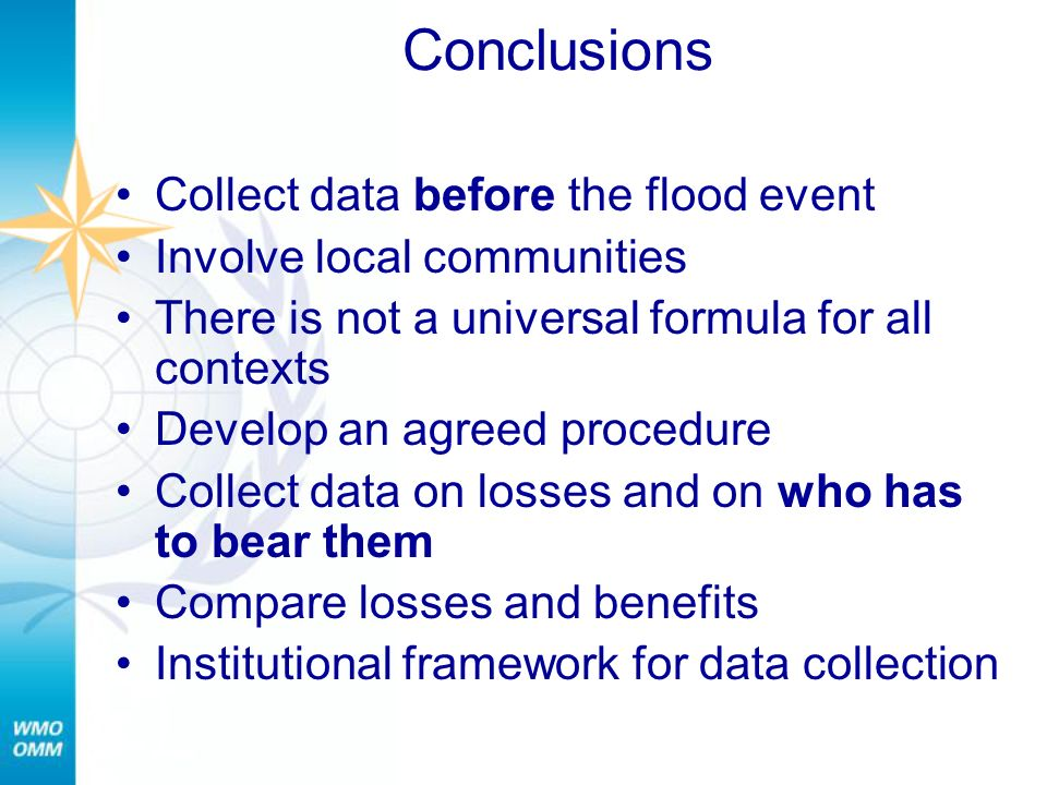 Conclusions Collect data before the flood event