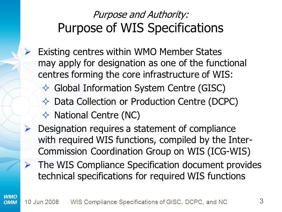 Purpose and Authority: Purpose of WIS Specifications