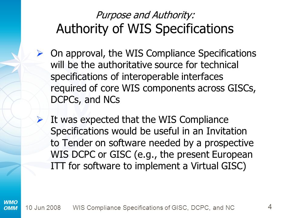 Purpose and Authority: Authority of WIS Specifications