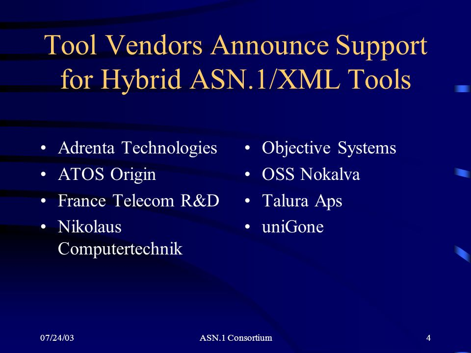 Tool Vendors Announce Support for Hybrid ASN.1/XML Tools