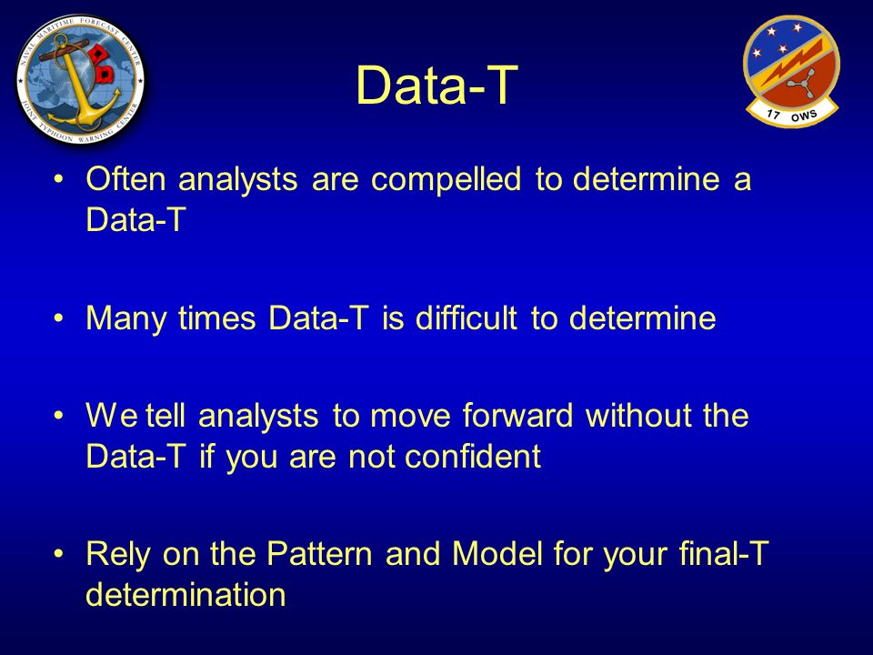 Data-T Often analysts are compelled to determine a Data-T