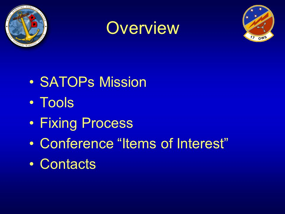 Overview SATOPs Mission Tools Fixing Process