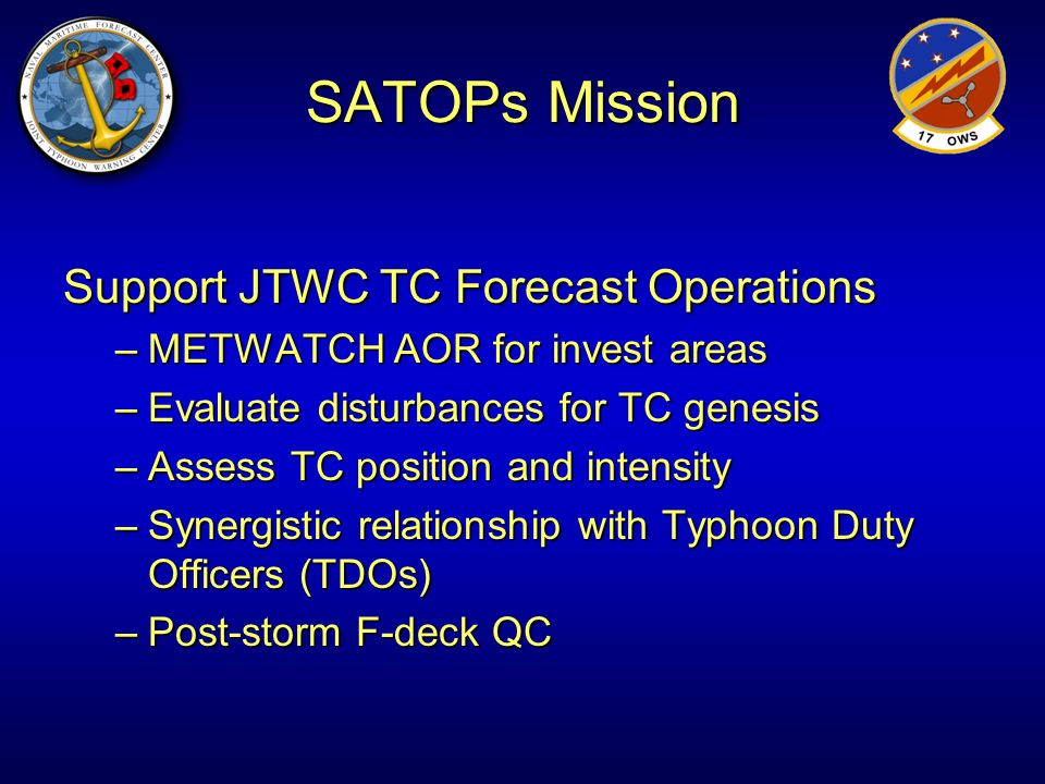SATOPs Mission Support JTWC TC Forecast Operations