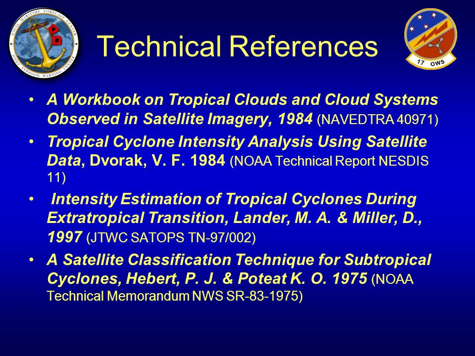 Technical References A Workbook on Tropical Clouds and Cloud Systems Observed in Satellite Imagery, 1984 (NAVEDTRA 40971)
