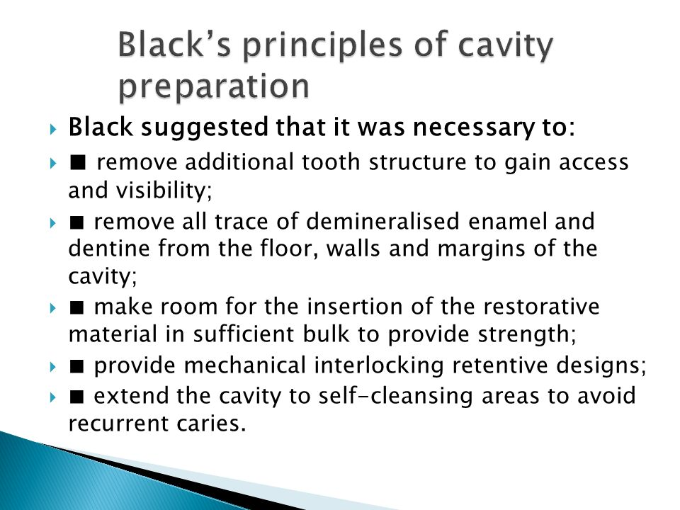 Black's principles of cavity preparation