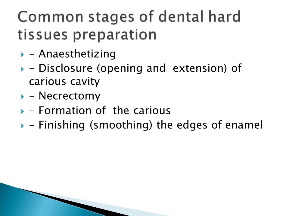 Common stages of dental hard tissues preparation