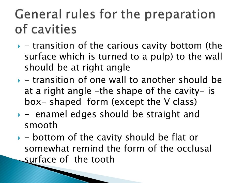 General rules for the preparation of cavities