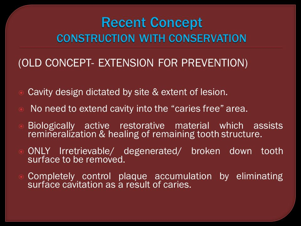 Recent Concept CONSTRUCTION WITH CONSERVATION